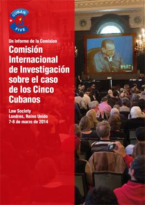 Ya publicado – Cinco Cubanos nuevo informe de la Comisión de Investigación